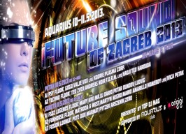 Aquarius - Future Sound Of Zagreb 2013 - 10./11.05.