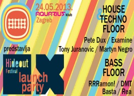 Aquarius - Hideout Launch Party - 24.05.