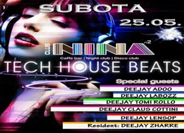 Nina 2 - Tech House Party - 25.05.