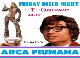 Arca Fiumana - Friday Disco Night - 24.10.