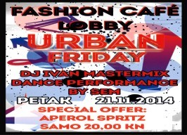 Fashion café Lobby - Urban Friday - 21.11.