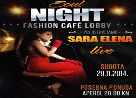 Fashion café Lobby - Soul night: Sara Elena - 29.11.