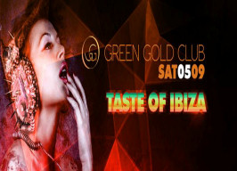 Green Gold Club - Taste of Ibiza - 05.09.