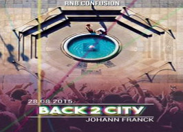 Johann Franck Zagreb - Back 2 The City - 28.08.