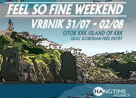 Vrbnik - Feel So Fine Weekend - 31.07./02.08.