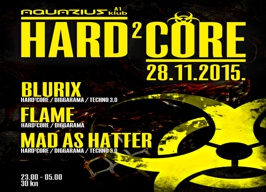 Aquarius Club A1 Zagreb - Hard2Core - 28.11.