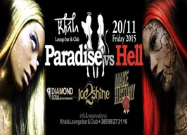Khala Club Zagreb - Paradise Vs. Hell - 20.11.