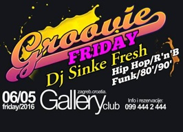 Gallery Club Zagreb - Groovie Friday - 06.05.