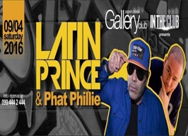 Gallery Club Zagreb - Latin Prince & Phat Phillie - 09.04.