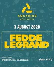 Aquarius Club Zrće - Fedde Le Grand - 03.08.