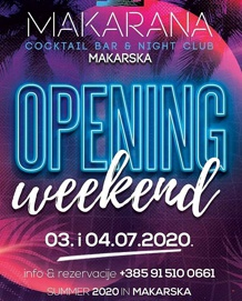 Makarana Bar Makarska - Opening weekend - 03./04.07.